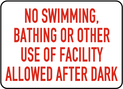 Nevada No Swimming After Dark Sign