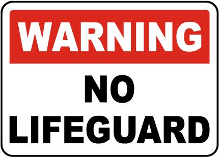Ohio No Lifeguard Sign