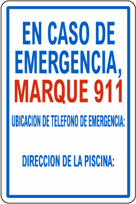 Spanish In Case Of Emergency Dial 911 Pool Sign