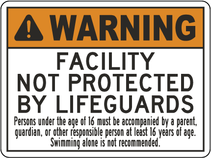 Illinois Warning Facility Not Protected By Lifeguards Sign