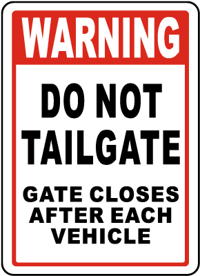 Do Not Tailgate Sign
