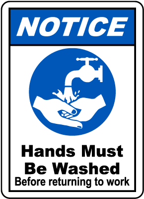 Hands Must Be Washed Sign