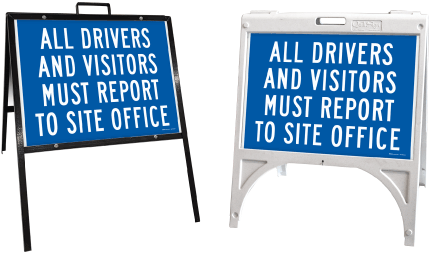 All Drivers and Visitors Report to Site Office Sandwich Board Sign