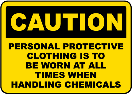 Protective Clothing Is To Be Worn Sign