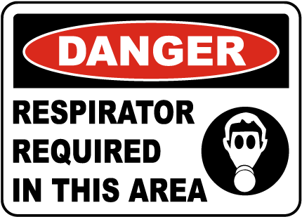 Respirator Required In This Area Sign