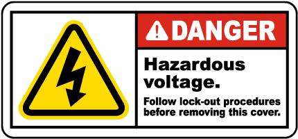 Hazardous Voltage Follow Lockout Label