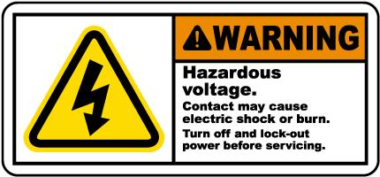 Hazardous Voltage Turn Off Label