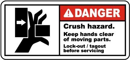 Crush Hazard Lock-Out Tagout Label