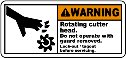 Rotating Cutter Head Lock-Out Label