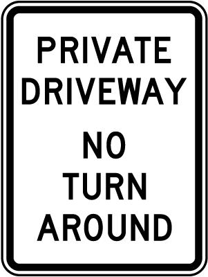 Private Driveway No Turn Around Sign