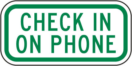 Check In On Phone Sign