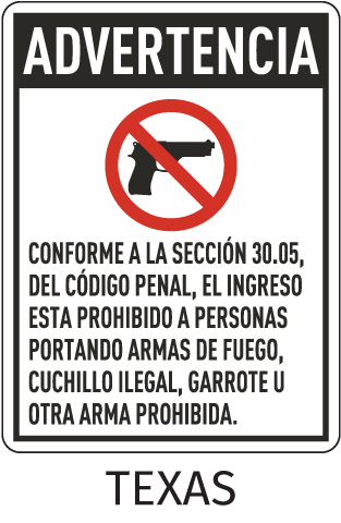Spanish Texas 30.05 No Firearms Allowed Sign