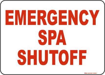 Texas Emergency Spa Shutoff Sign