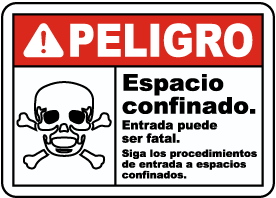 Spanish Danger Confined Space Entry Can Be Fatal Sign