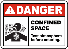 Test Atmosphere Before Entering Sign