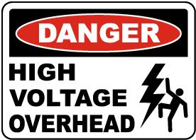Danger High Voltage Overhead Sign