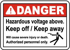 Hazardous Voltage Above Keep Off Sign
