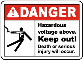 Hazardous Voltage Above Keep Out Sign