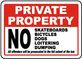 No Skateboarding Bicycles Dogs Sign