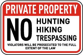 No Hunting Hiking Trespassing Sign