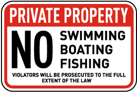 No Swimming Boating Fishing Sign