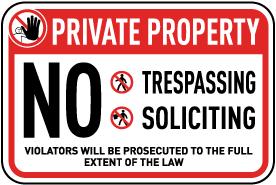 No Trespassing Soliciting Sign