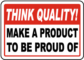 Make A Product To Be Proud of Sign