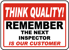 Remember The Next Inspector Sign