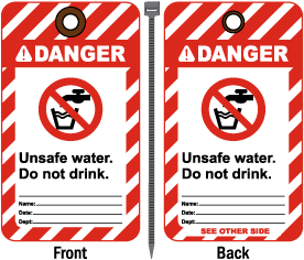 Danger Unsafe Water Do Not Drink Tag