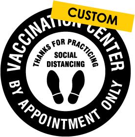 Custom Vaccination Center Floor Sign