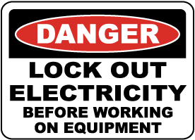Danger Lock Out Electricity Sign