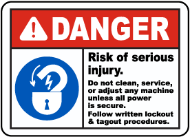 Danger Risk of Serious Injury Sign