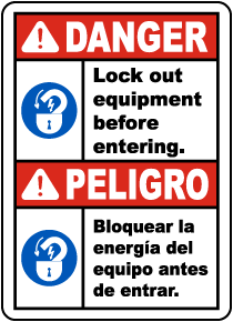 Bilingual Lock Out Equipment Before Entering Label
