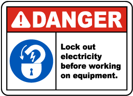 Lock Out Electricity Before Working Sign