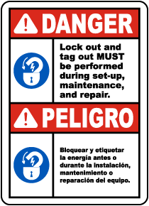 Bilingual Lock Out and Tag Out Must Be Performed Label