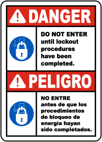 Bilingual Do Not Enter Until Lockout Procedures Have Been Completed Label