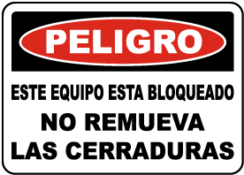 Spanish Equipment Locked Out Do Not Remove Locks Sign