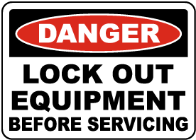 Lock Out Equipment Before Servicing Sign