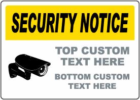 Custom Security Notice Sign
