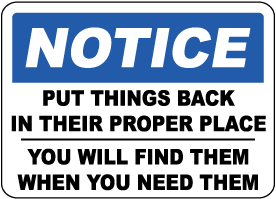 Notice Put This Back In Proper Place Sign