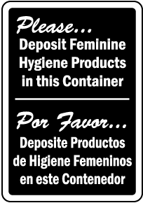 Bilingual Feminine Hygiene Products In Container Sign