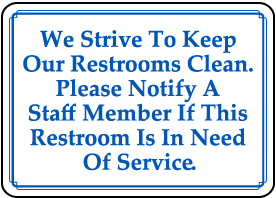Please Notify Staff About Restroom Sign