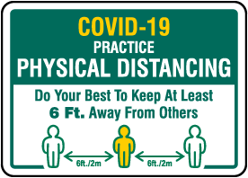 Covid-19 Practice Physical Distancing Sign