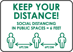 Keep Your Distance! Sign