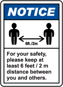 For Your Safety, Please Keep At Least 6 Ft Distance Sign