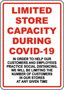 Limited Store Capacity During COVID-19 Sign