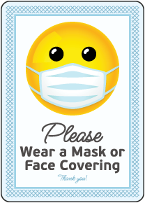 Please Wear a Mask or Face Covering Sign