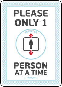 Elevator 1 Person At a Time Sign