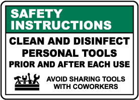 Safety Instructions Clean Personal Tools Sign