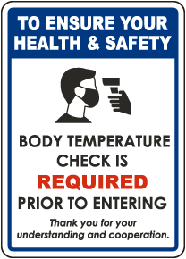 To Ensure Your Health & Safety Temperature Check Required Sign